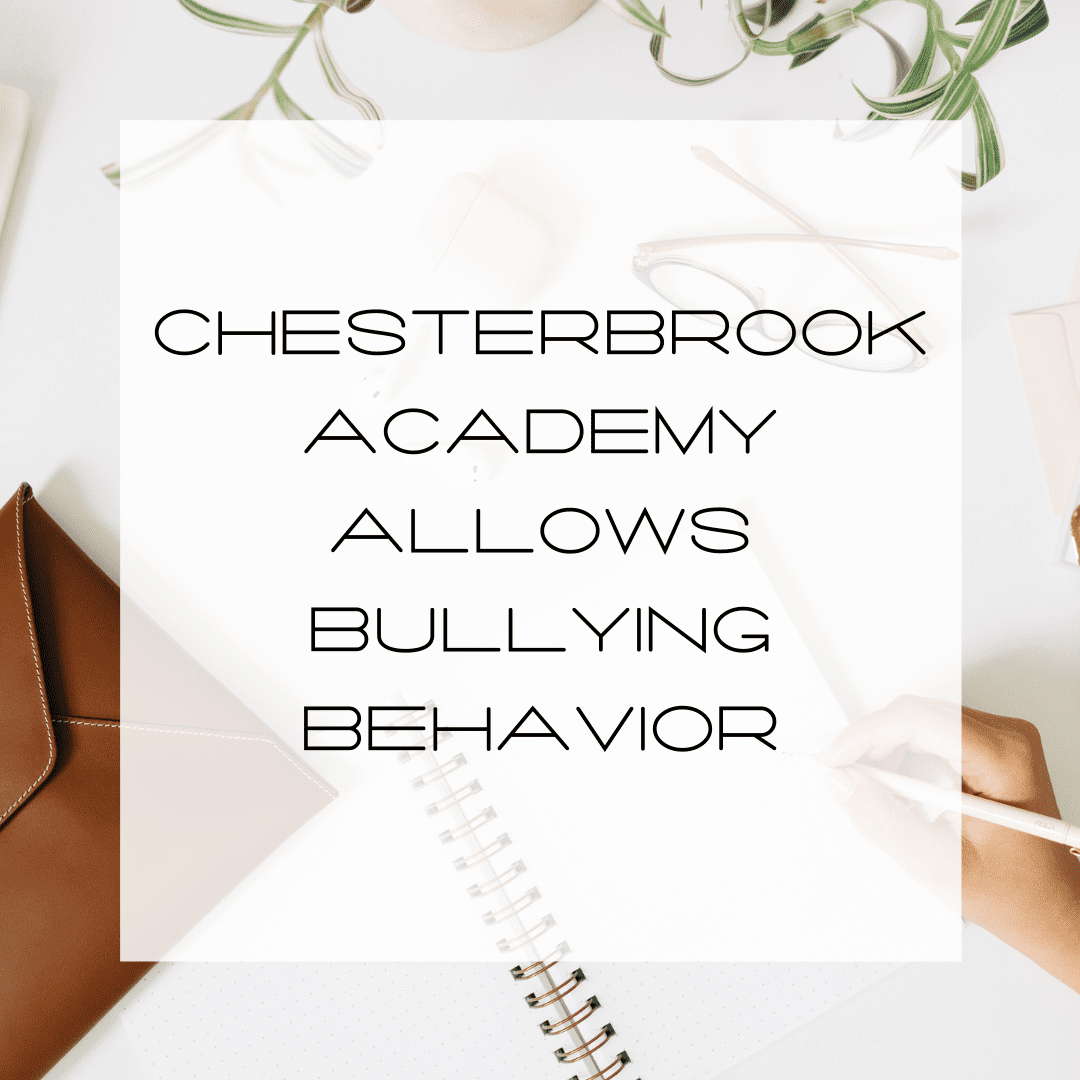 bullying behavior allowed by chesterbrook academy