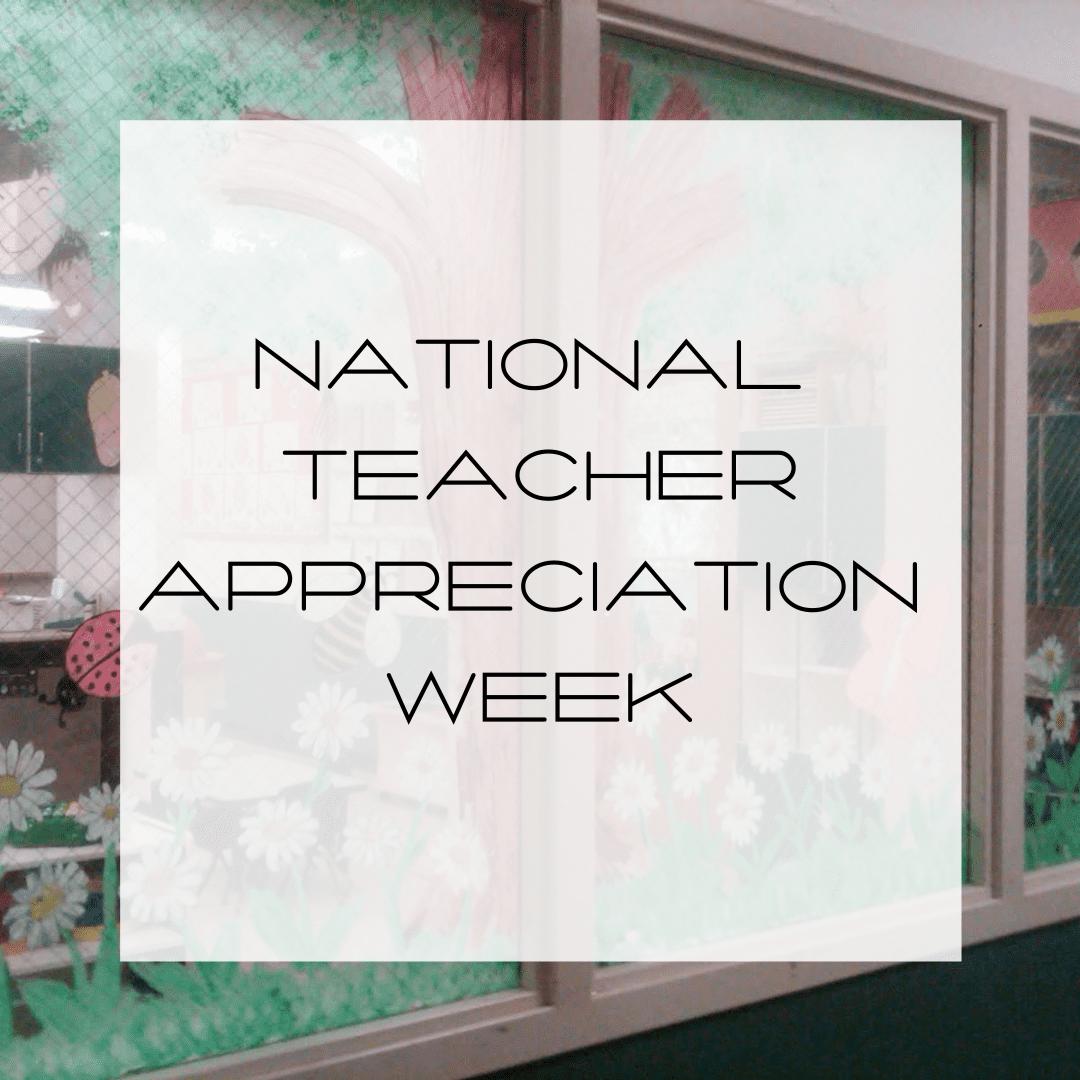 National-Teacher-Appreciation-Week, teacher appreciation
