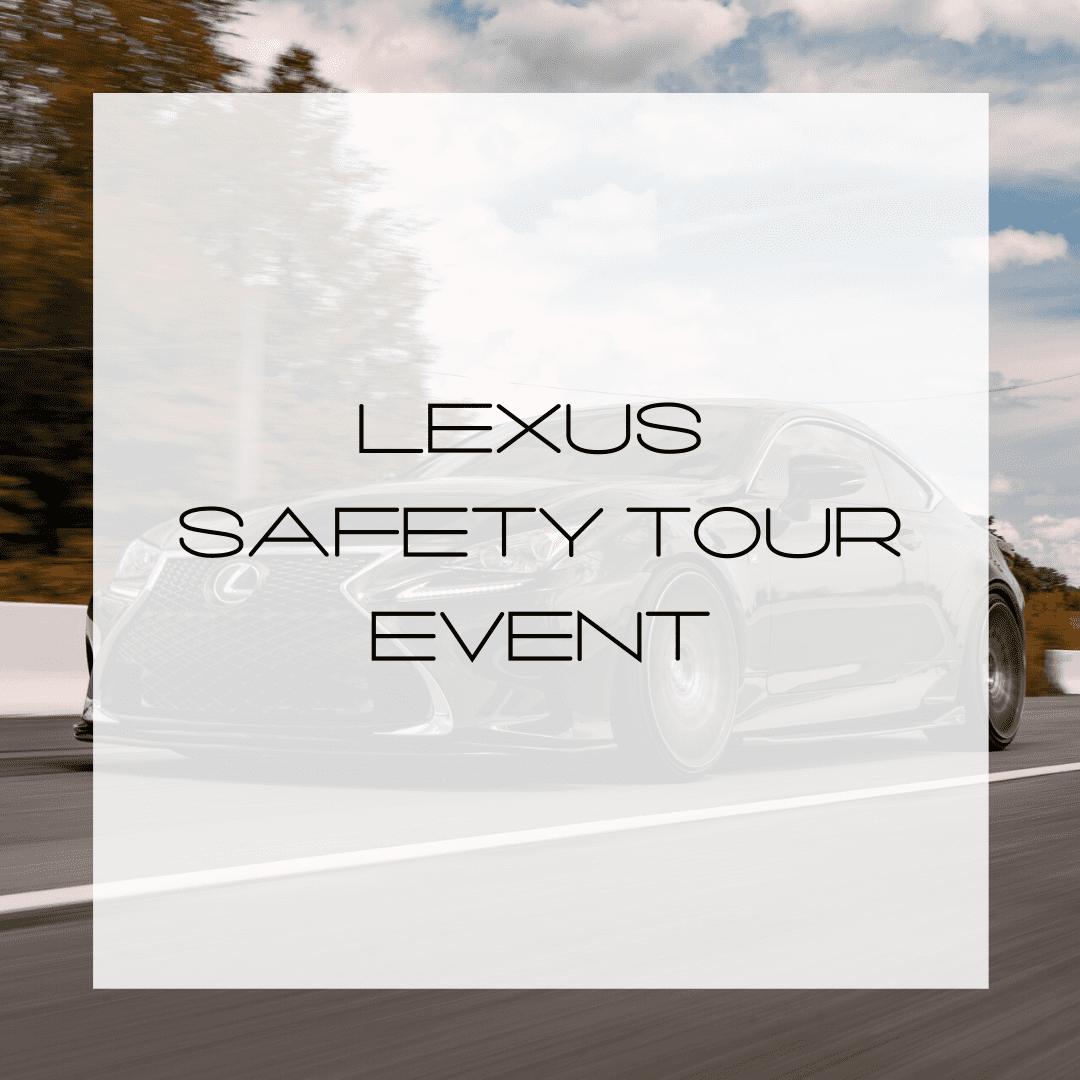 Lexus Safety Tour Event