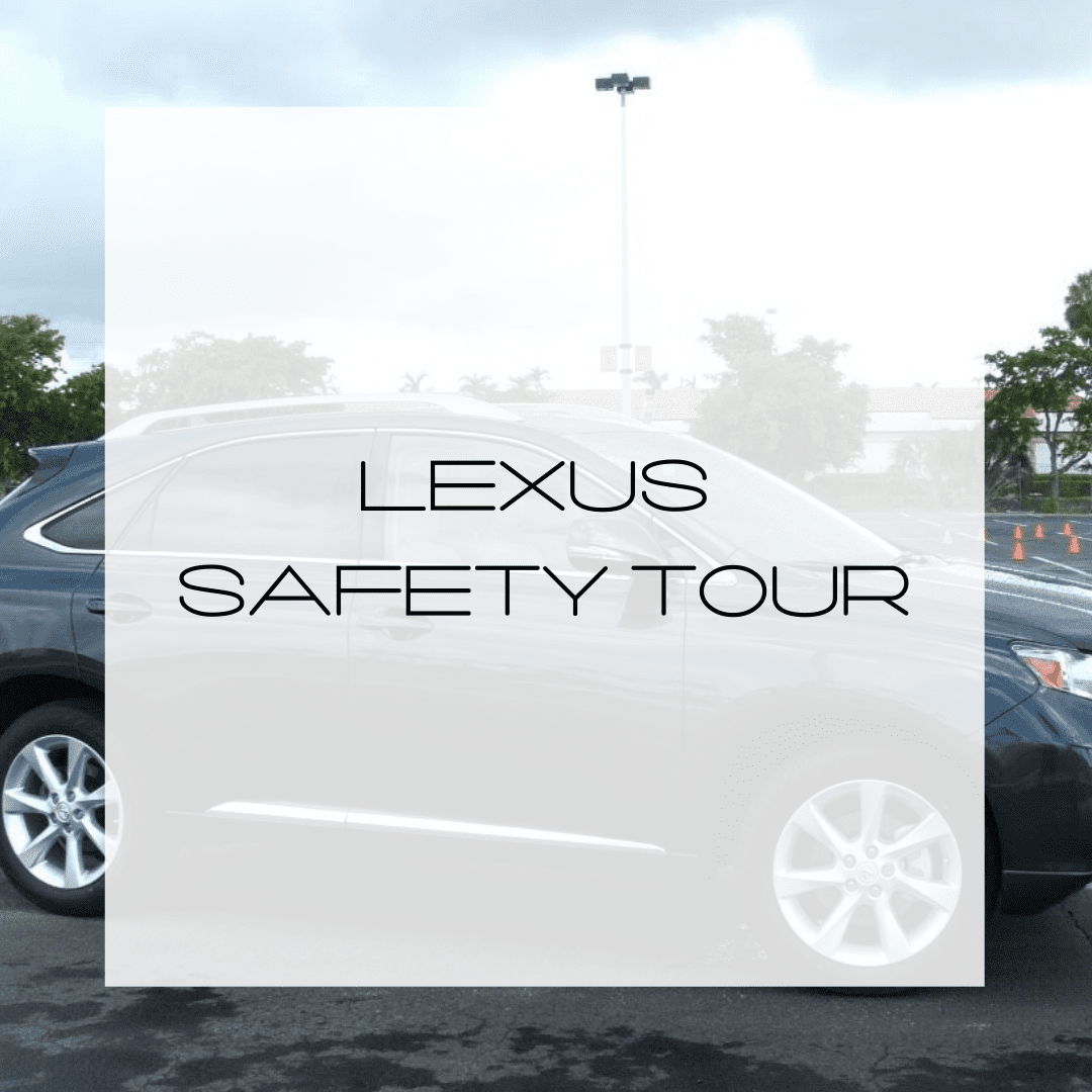 Lexus Safety Tour