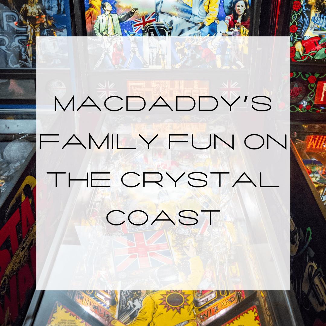 MacDaddy's - Family Fun on the Crystal Coast