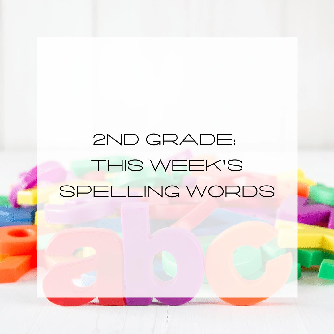 second grade spelling, 2nd Grade Spelling Words