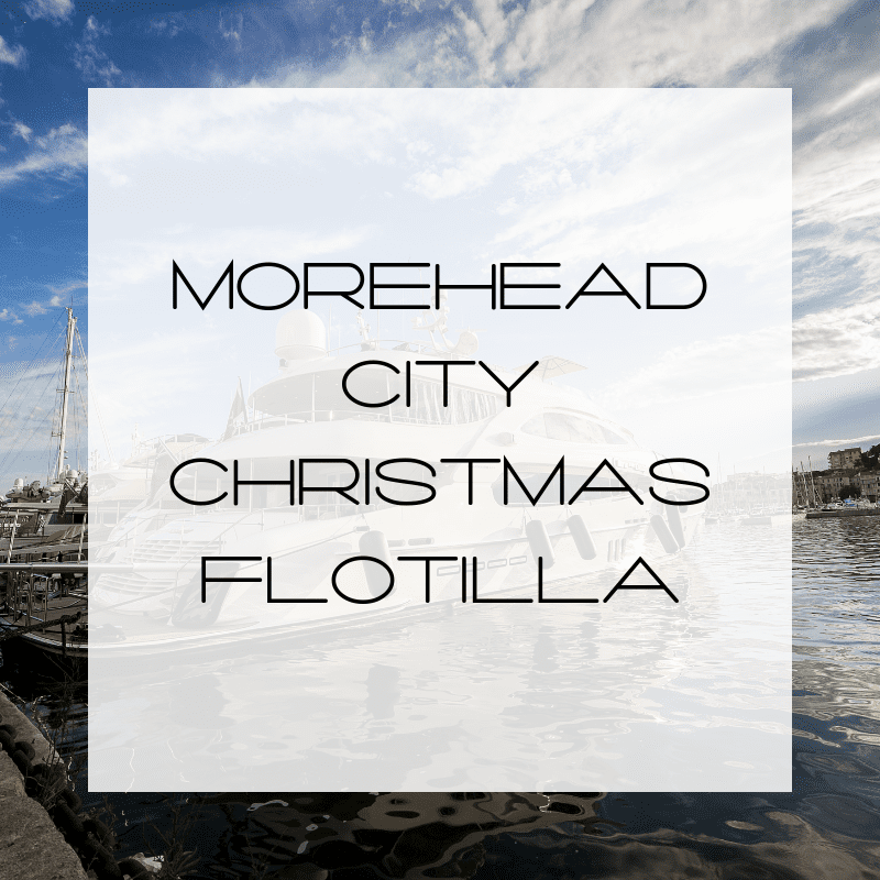 MHC Floatilla, Christmas Floatilla in Morehead. Morehead Boat Paraade, Morehead City Boat Parade