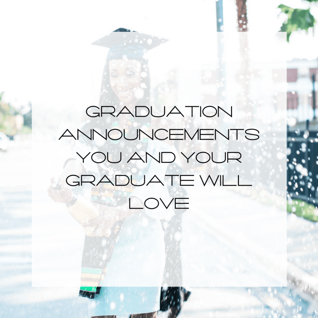graduation announcements you and your graduate will love
